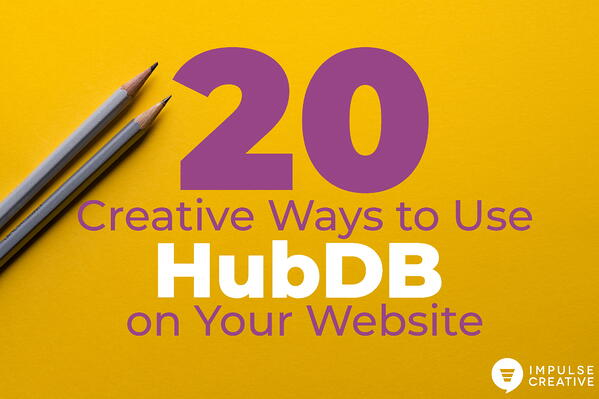 20 Creative Ways to use HubDB on Your Website