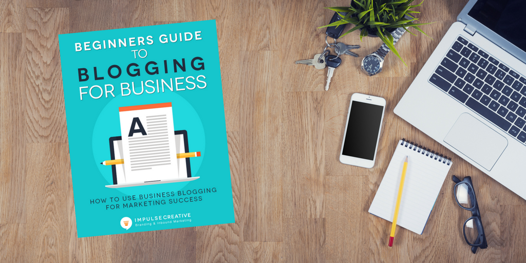 Beginners Guide to Blogging for Business