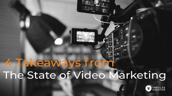 4 Takeaways from the State of Video Marketing 2019