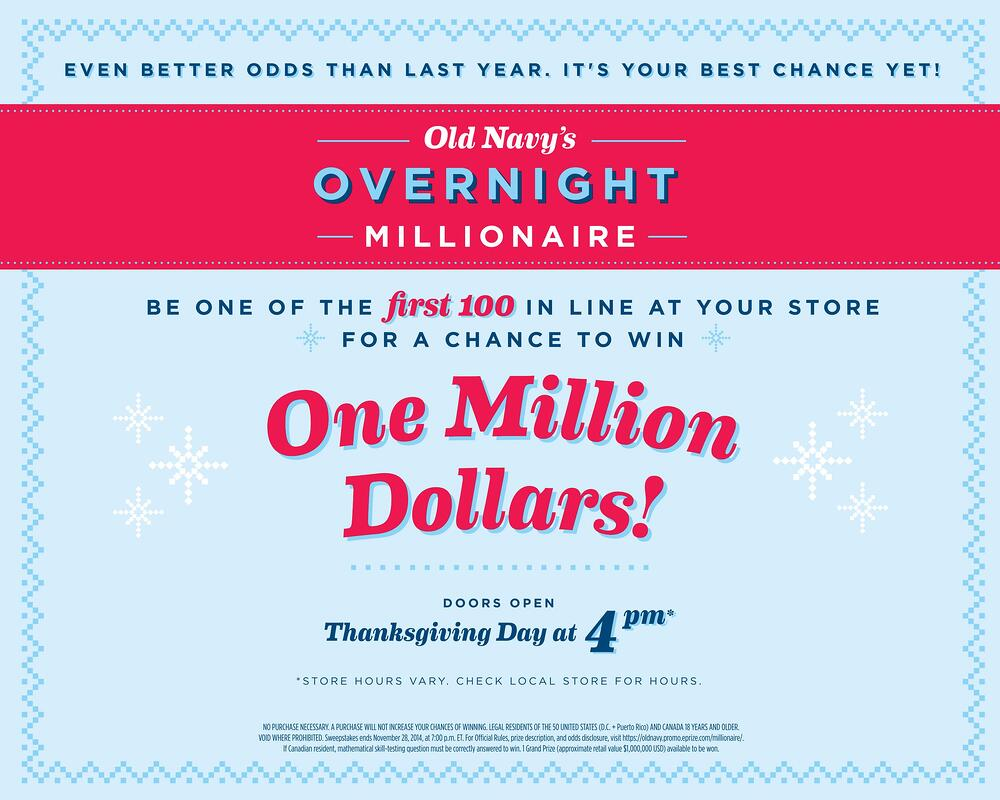 Old Navy's Overnight Millionaire Campaign