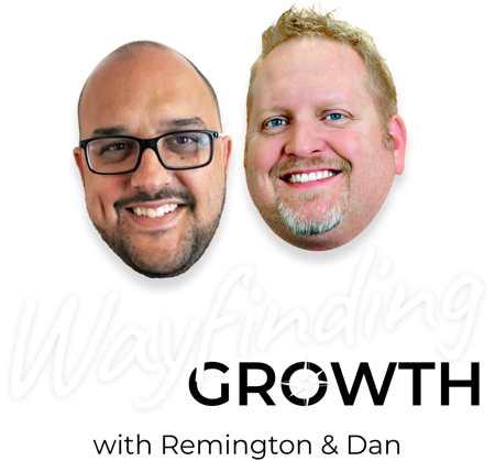 Wayfinding Growth with Remington Begg and Dan Moyle 2019 Logo