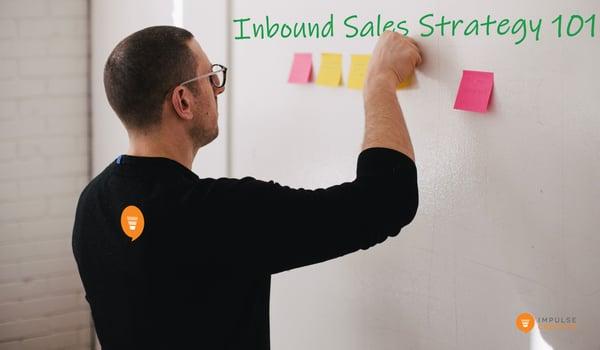 Inbound Sales Strategy 101
