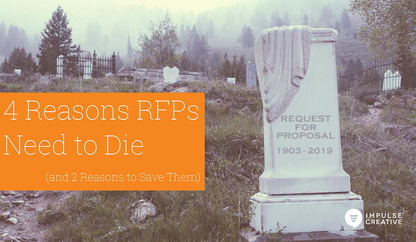 4 Reasons Why RFPs Need to Die (and 2 Reasons to Save Them)
