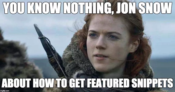 jon snow meme - what game of thrones has taught us about marketing and branding