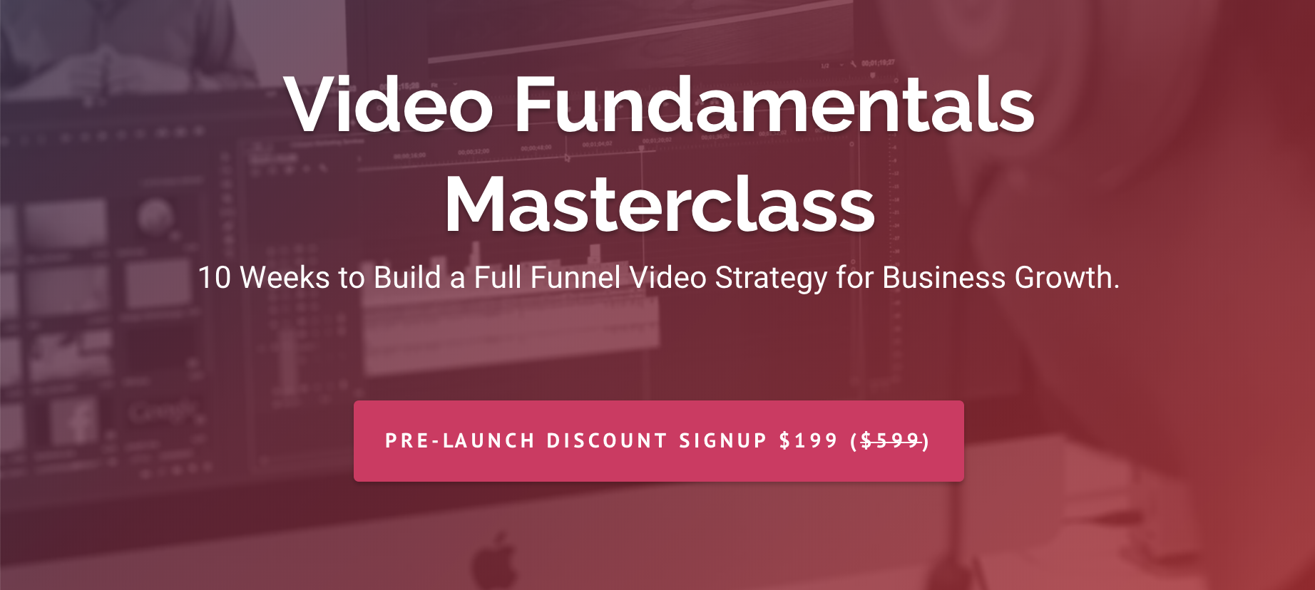 Video Fundamentals Masterclass