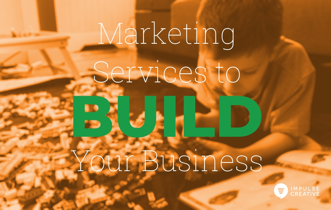 10 Marketing Services to Build Your Business