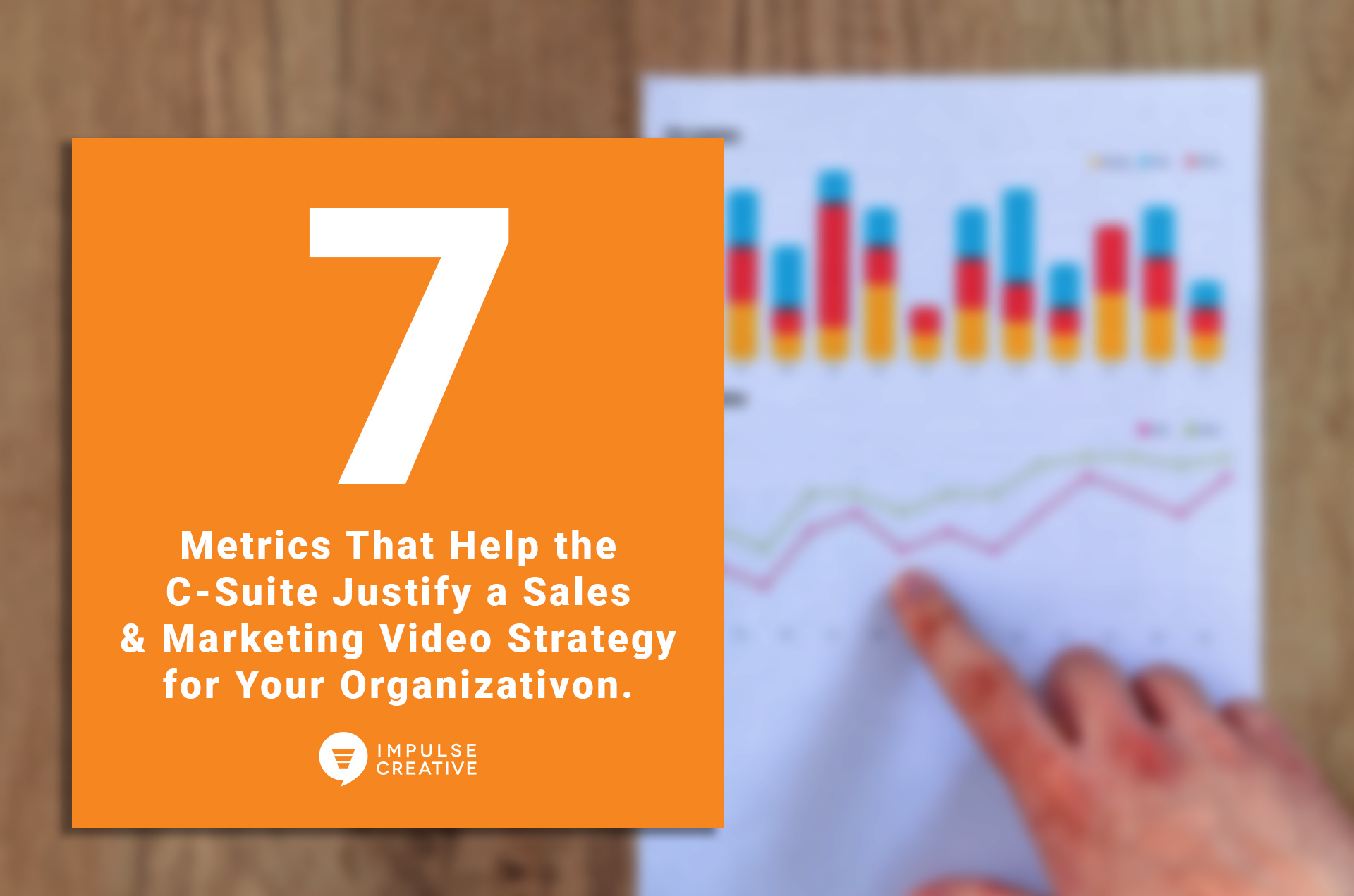 7 Metrics That Help the C-Suite Justify a Sales and
