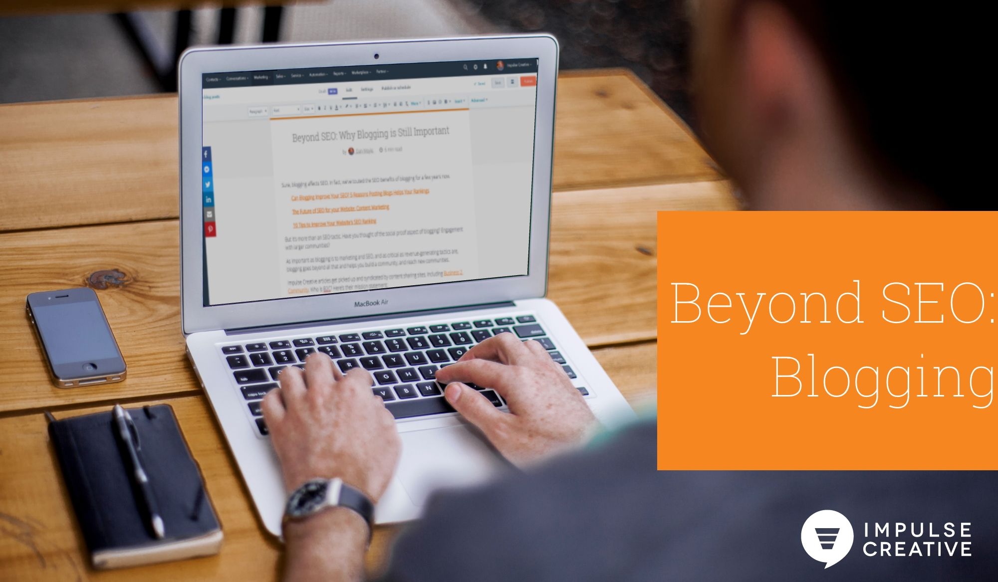 Beyond SEO: Why Blogging is Still Important