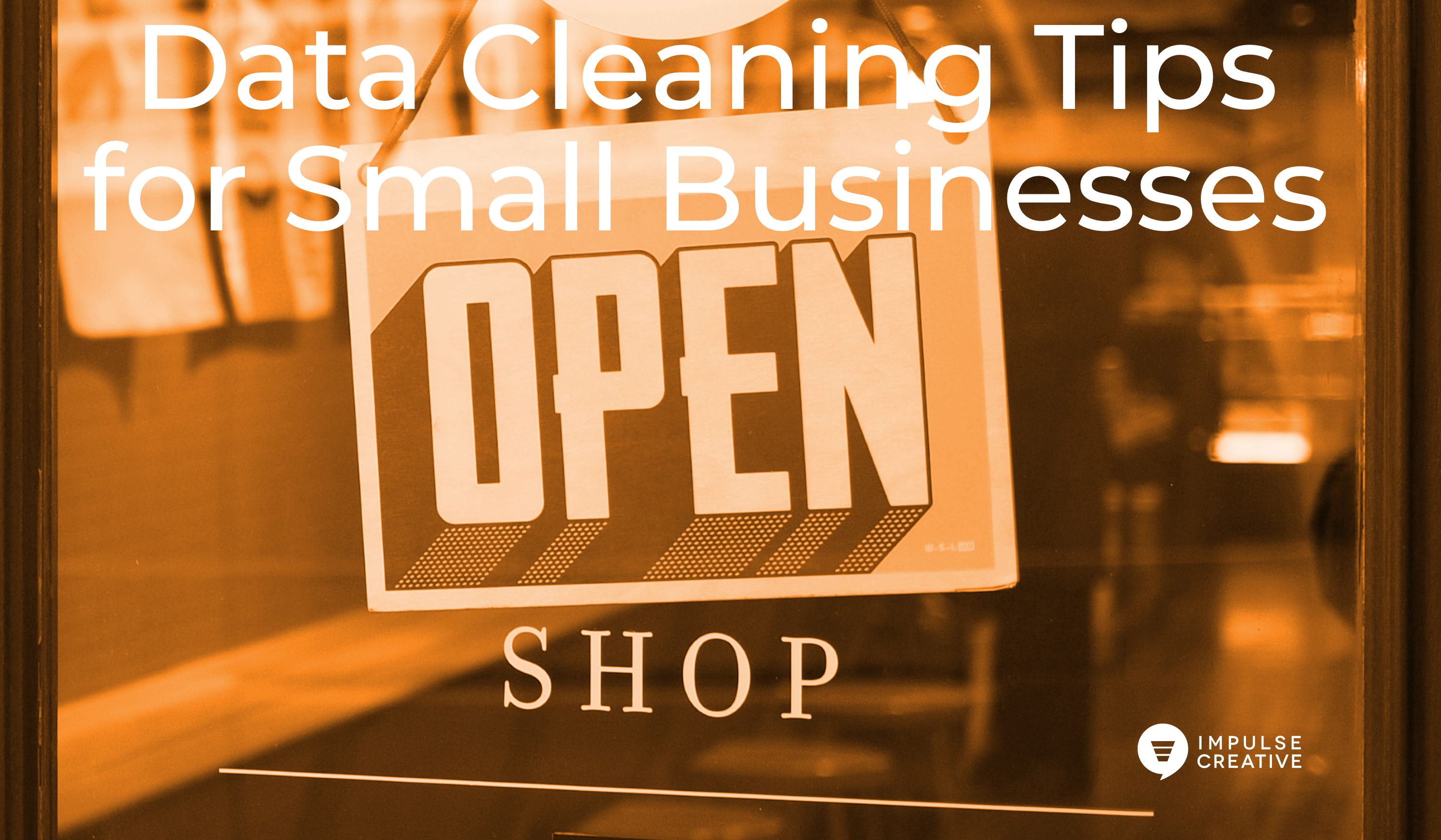 Data Cleaning Steps for Small Businesses