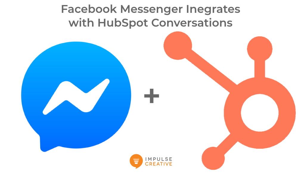 HubSpot Conversations Integrates with Facebook Messenger