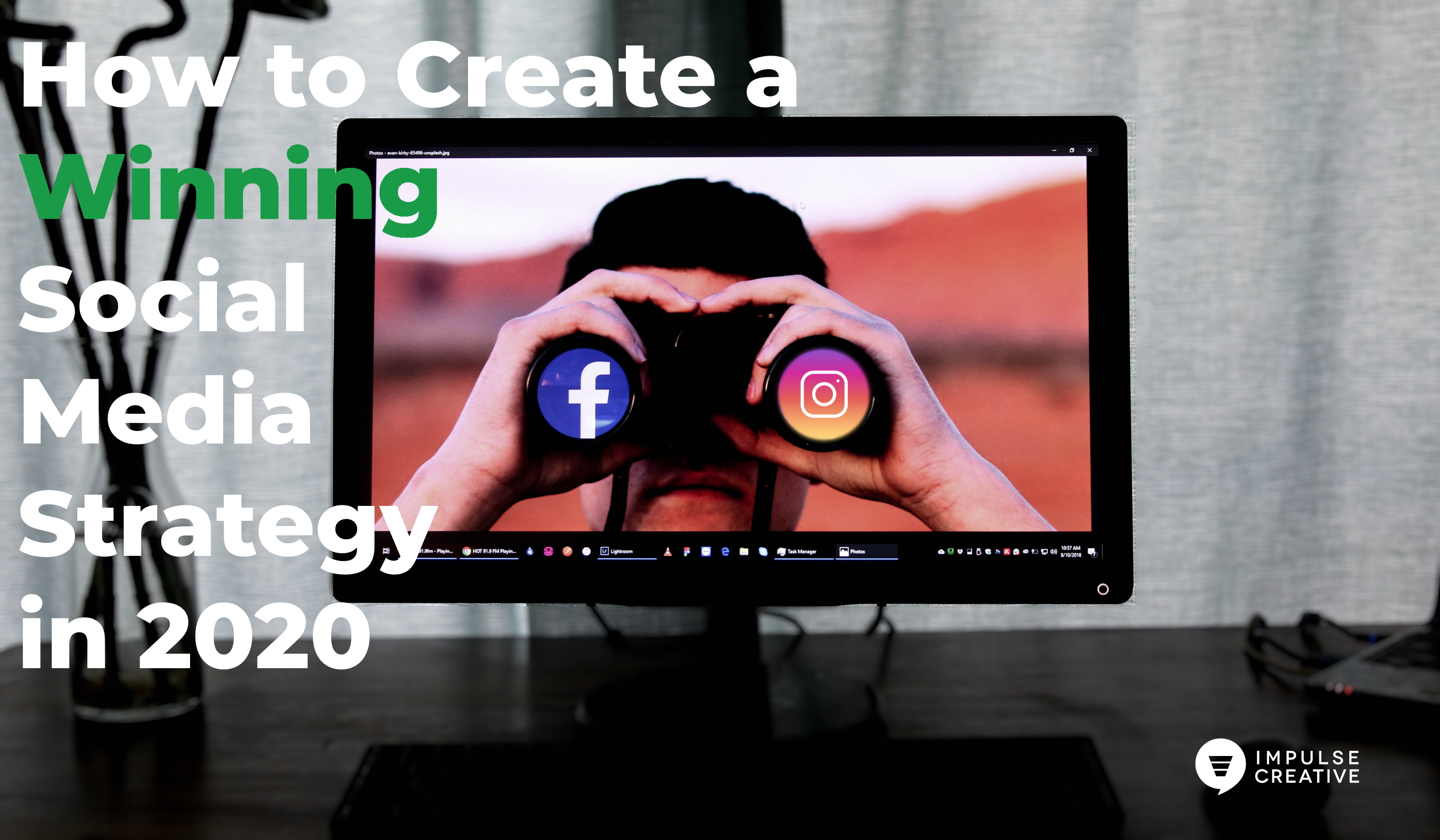 How to Create a Winning Social Media Strategy in 2020