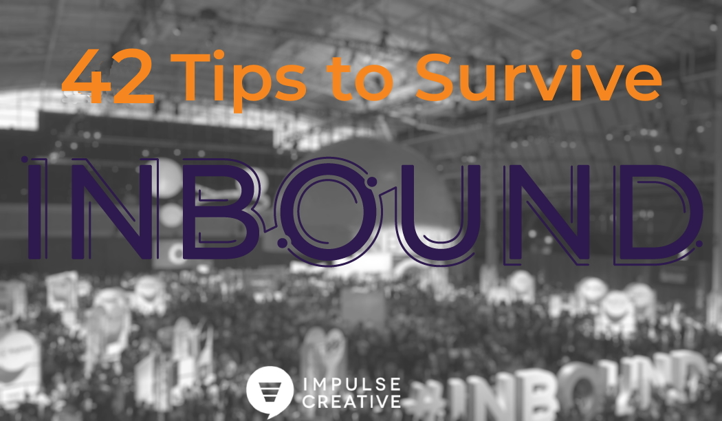 42 Expert Tips and Tricks to Help You Survive #Inbound19
