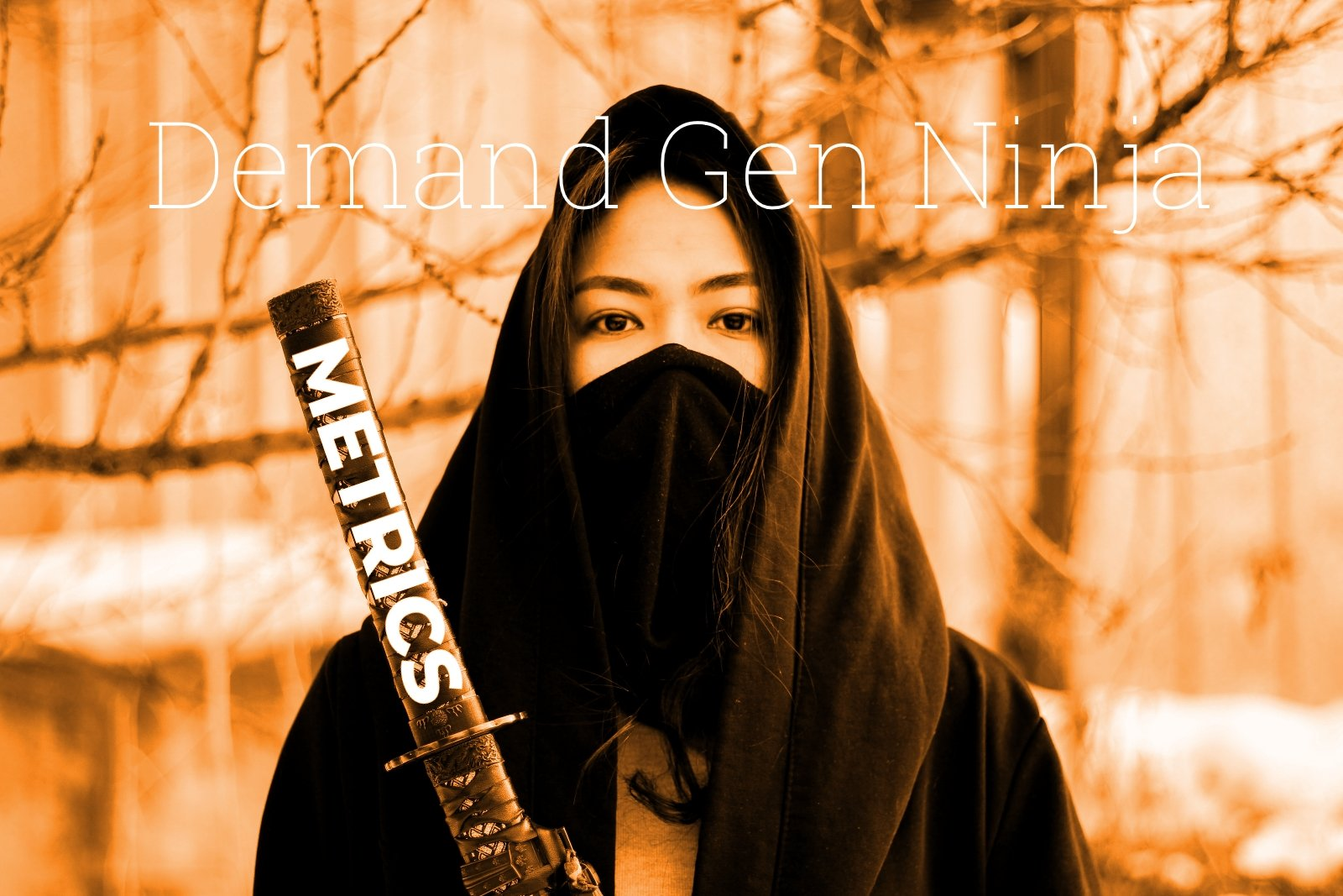 What Should You Track as a Demand Gen Ninja?